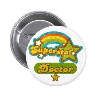 Doctor de la superestrella pin redondo de 2 pulgadas