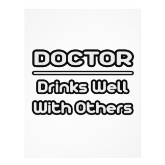 Doctor Drinks Well With Others Personalized Flyer