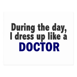 Doctor During The Day Postcard