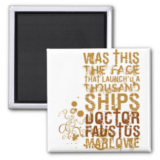 Doctor Faustus Quote 2 Inch Square Magnet