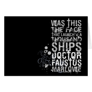 Doctor Faustus Quote (B&W) Greeting Card