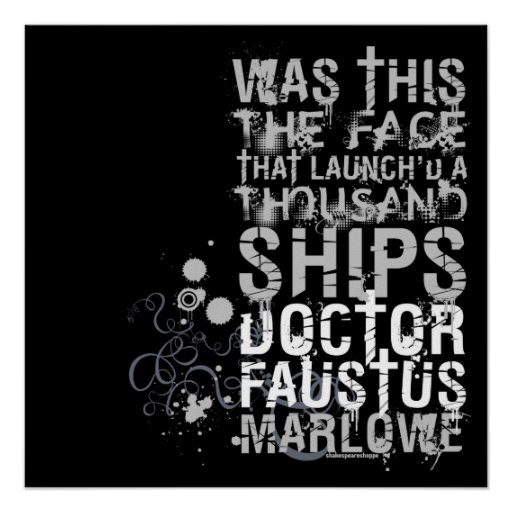 Doctor Faustus Quote (B&W) Poster