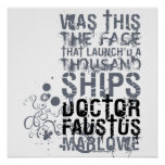 Doctor Faustus Quote (B&W) Print