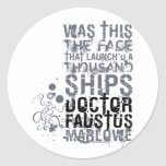 Doctor Faustus Quote (B&W) Sticker