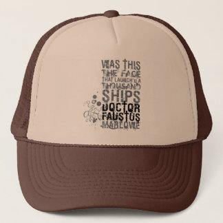Doctor Faustus Quote (B&W) Trucker Hat