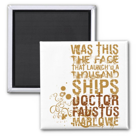 Doctor Faustus Quote Magnet