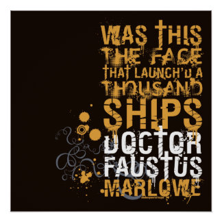Doctor Faustus Quote Poster