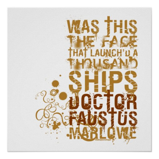 Doctor Faustus Quote Print