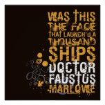 Doctor Faustus Quote Posters