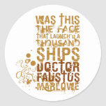 Doctor Faustus Quote Round Sticker