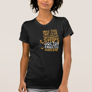 Doctor Faustus Quote Tshirt