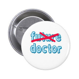 Doctor Graduation Products Pinback Buttons