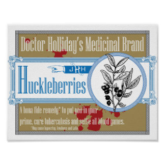 Doctor Holliday's Medicinal Brand Huckleberries Poster