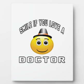 Doctor if you love a aannn plaque