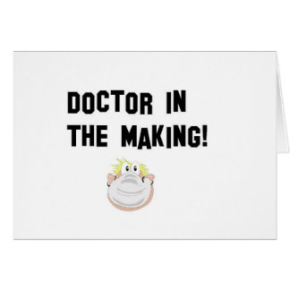 Doctor in the making card