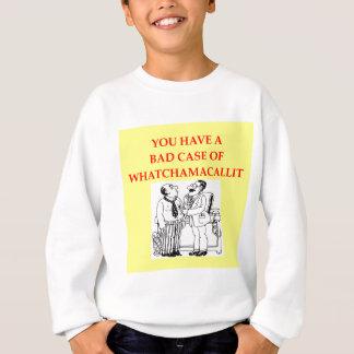 doctor joke sweatshirt