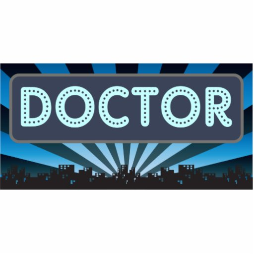 Doctor Marquee Photo Cutout