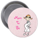 Doctor Mom To Be, pink Buttons