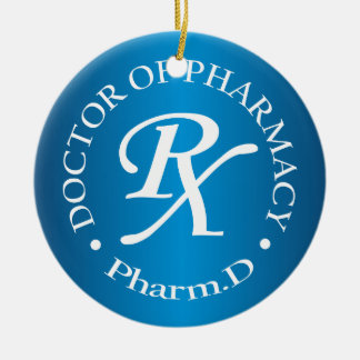 Doctor of Pharmacy Ceramic Ornament