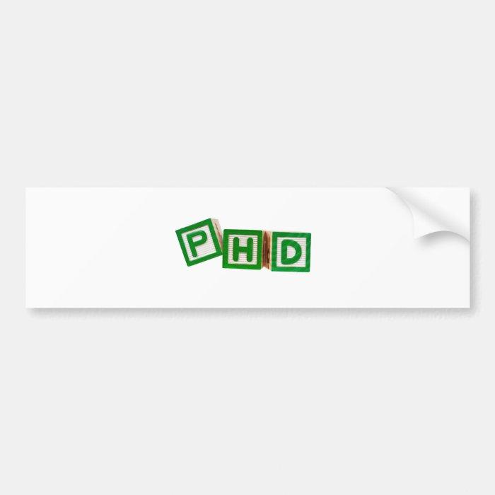 Doctor Of Philosophy Bumper Sticker