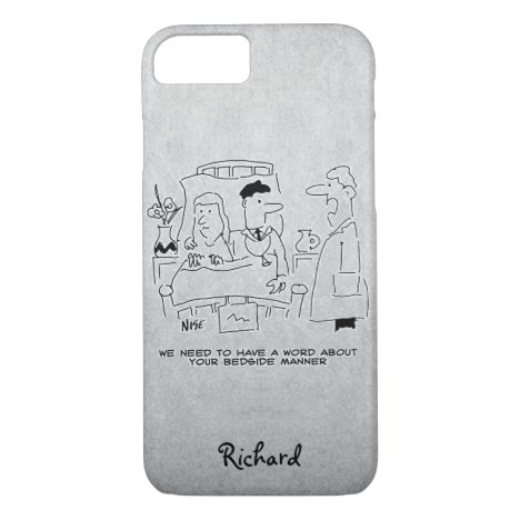 Doctor Questioned About His Bedside Manner iPhone 8/7 Case