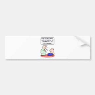 doctor referring jekyll bumper sticker