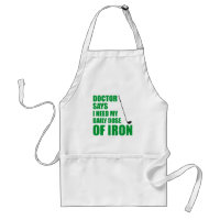 Doctor Says Daily Dose Of Iron Golfing Apron