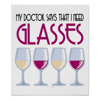 Doctor Says I Need Glasses Poster