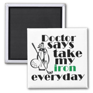 Doctor says take iron 1 2 inch square magnet