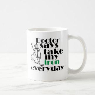 Doctor says take iron 1 mug