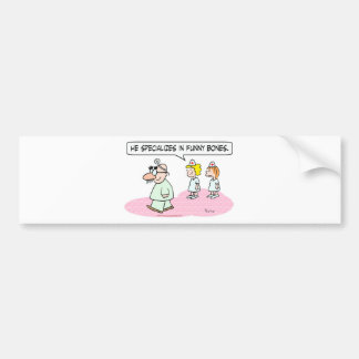 doctor specializes funny bones groucho glasses bumper sticker