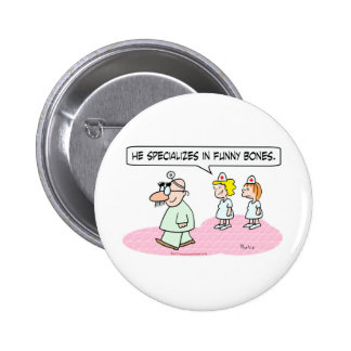 doctor specializes funny bones groucho glasses pinback button