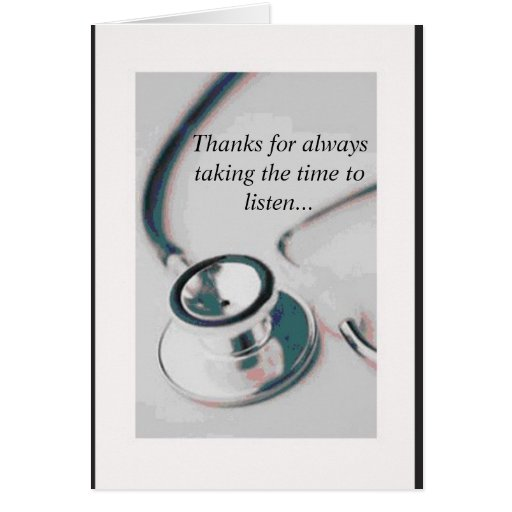 doctor thanks for always taking the time to li card