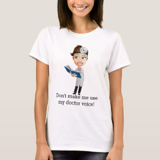 Doctor Voice T-Shirt
