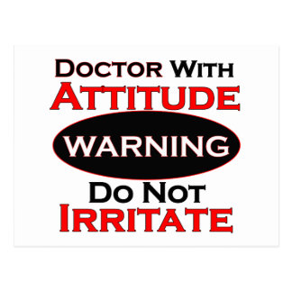 Doctor With Attitude Postcard