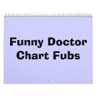 DoctorChart divertido Fubs Calendario De Pared
