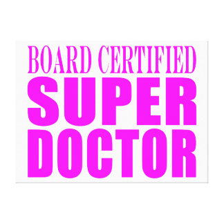 Doctores rosados frescos: Doctor estupendo certifi Impresion En Lona