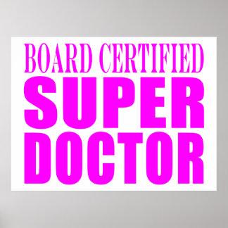 Doctores rosados frescos: Doctor estupendo certifi Poster