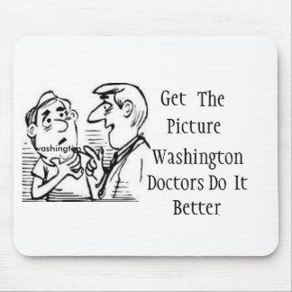 doctors-advice, washington, Get , The, Pict... Mouse Pad