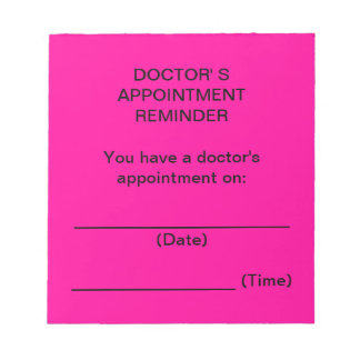 Doctor's Appointment Reminder Notes (Bright Pink) Notepads