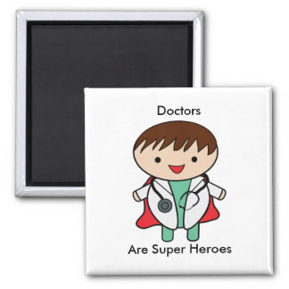 Doctors Are Super Heroes 2 Inch Square Magnet