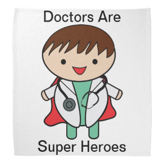 Doctors Are Super Heroes Bandana