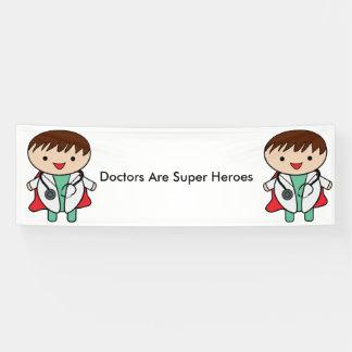 Doctors Are Super Heroes Banner