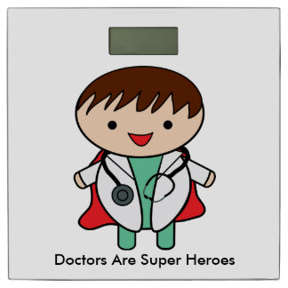 Doctors Are Super Heroes Bathroom Scale