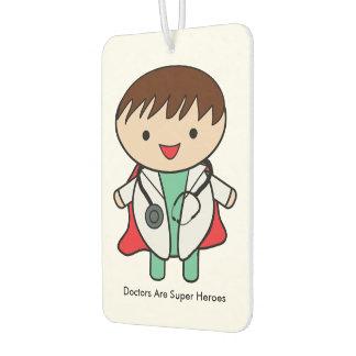 Doctors Are Super Heroes Car Air Freshener