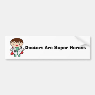Doctors Are Super Heroes Customizable Car Bumper Sticker