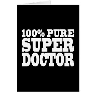 Doctors Birthday Parties : 100% Pure Super Doctor Card