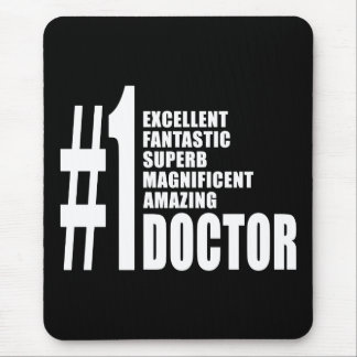 Doctors Birthdays Gifts : Number One Doctor Mouse Pad