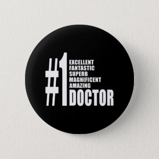 Doctors Birthdays Gifts : Number One Doctor Pinback Button