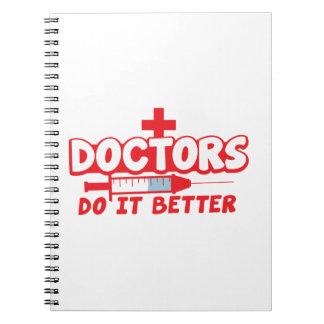 DOCTORS do it better! Notebook